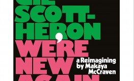 "Gil Scott-Heron ""We're New Again: A Reimagining by Makaya McCraven"""