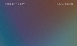 "Tribes of the City ""Rust and Gold"""