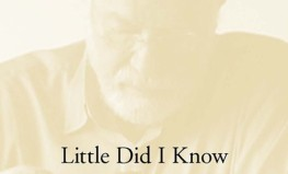 "Stanlijs Kavels ""Little Did I Know. Excerpts from Memory"""