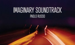 "Paolo Russo ""Imaginary Soundtrack"""
