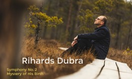"Rihards Dubra, Liepāja Symphony Orchestra ""Symphony No. 2, Mystery of His Birth"""